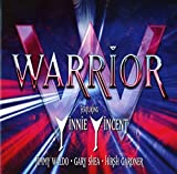 Featuring: Vinnie Vincent, Jimmy Waldo, Gary Shea, Hirsh Gardner  /  Warrior