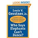 Who Says Elephants Can't Dance