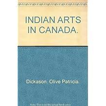 Indian Arts in Canada