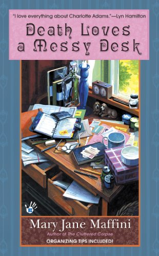 Death Loves a Messy Desk (A Charlotte Adams Mystery)