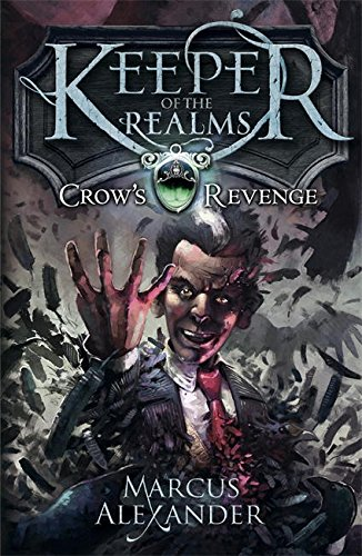 Keeper of the Realms Crow's Revenge Book 1 ebook