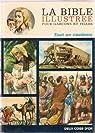 La bible illustrée pour garcons et filles par Bible