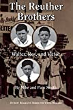 img - for The Reuther Brothers: Walter, Roy, and Victor (Great Lakes Books (Paperback)) book / textbook / text book