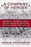 """A Company of Heroes - Personal Memories about the Real Band of Brothers and the Legacy They Left Us"" av Marcus Brotherton"