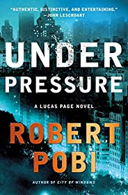 Under Pressure: A Lucas Page Novel (Lucas Page (2))