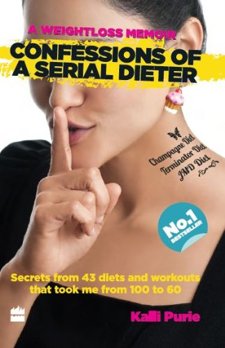 Read Online Confessions of a Serial Dieter PDF