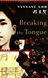 Breaking the Tongue: A Novel