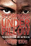 Scorpions under Pillow, Shehu Sani, 1434332837