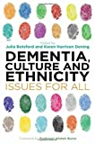 img - for Dementia, Culture and Ethnicity: Issues for All book / textbook / text book