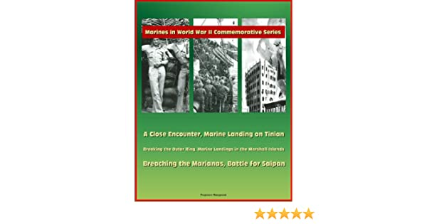 Breaking the outer ring: Marine landings in the Marshall Islands (Marines in World War II commemorat