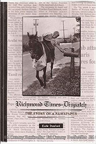 Richmond Times-Dispatch: The story of a newspaper: Earle