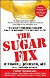 img - for The Sugar Fix: The High-Fructose Fallout That Is Making You Fat and Sick book / textbook / text book