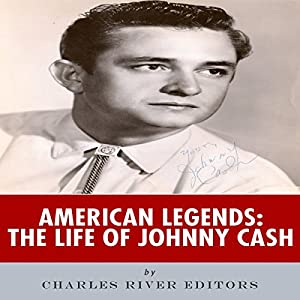 American Legends: The Life of Johnny Cash Audiobook