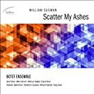 Susman: Scatter My Ashes