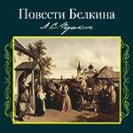 Povesti Belkina: audiospektakl' | Aleksandr Pushkin