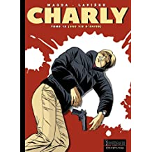 Charly 13  Une vie d'enfer