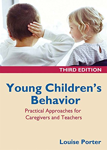 Young Children's Behavior: Practical Approaches for Caregivers and Teachers, 3rd Edition