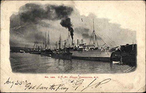 Cp Docks (CP Rv. Docks Vancouver, British Columbia Canada Original Vintage)