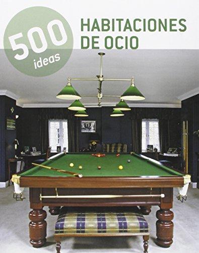 Descargar Libro Habitaciones De Ocio. 500 Ideas Vv.aa.