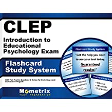 CLEP Introduction to Educational Psychology Exam Flashcard Study System: CLEP Test Practice Questions & Review...