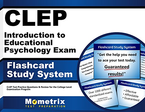 CLEP Introduction to Educational Psychology Exam Flashcard Study System: CLEP Test Practice Questions & Review for the College Level Examination Program (Cards)