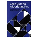 img - for Cake-Cutting Algorithms: Be Fair if You Can book / textbook / text book