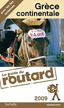 Guide du routard. Grèce continentale. 2009 par Guide du Routard