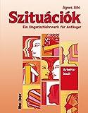 Szituációk: Szituaciok, Arbeitsbuch
