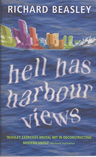 Hell Has Harbour Views (View Harbour)
