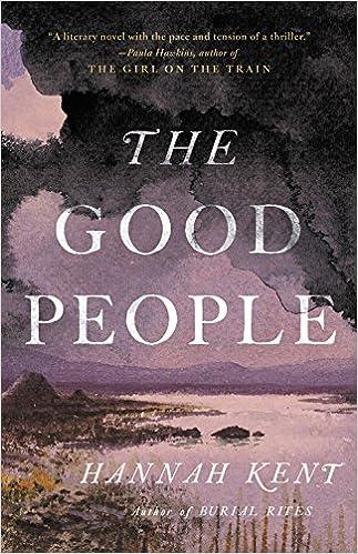 The Good People Hannah Kent 9780316243964 Amazon Books