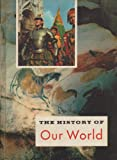 img - for The History of Our World book / textbook / text book