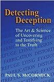 Detecting Deception, McCormick, Paul S., 1608850692