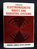 Electromagnetic Waves and Radiating Systems (Prentice-Hall Electrical Engineering Series)