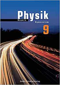 Physik 9. Gymnasium Bayern: 9783835530591: Amazon.com: Books