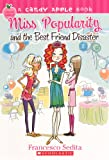 Miss Popularity and the Best Friend Disaster, Francesco Sedita, 0606153055