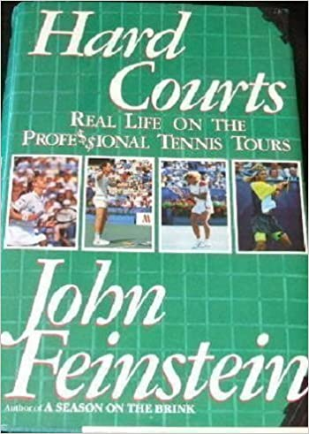 Hard Courts: Real Life on the Professional Tennis Tours: John Feinstein: 9780679741060: Amazon.com: Books