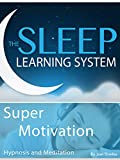 Super Motivation, Hypnosis (The Sleep Learning System)