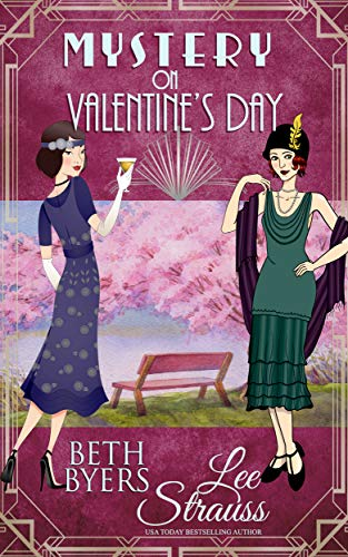 Mystery on Valentine's Day: a Ginger Gold & Violet Carlyle Mystery short story by [Strauss, Lee, Byers, Beth]