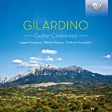 Gilardino: 3 Concertos for Guitar and Chamber Orchestra