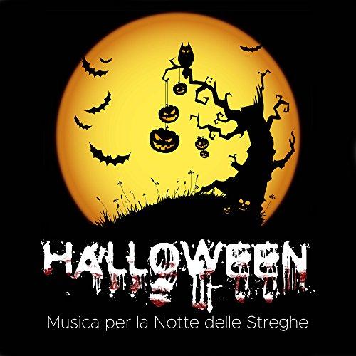 Halloween: Musica per la Notte delle Streghe, dei Morti e degli Spiriti. Musica Strumentale Spaventosa