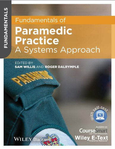 Fundamentals of Paramedic Practice: A Systems Approach Pdf