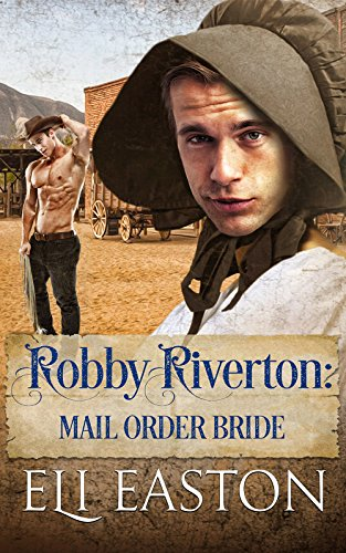 Robby Riverton: Mail Order Bride cover