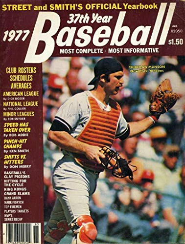 THURMAN MUNSON Loa Autograph 1977 Street Smiths Hand Signed Authentic - PSA/DNA Certified - Autographed MLB Magazines