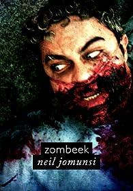 Zombeek (Projet Bradbury, #38) par Neil Jomunsi