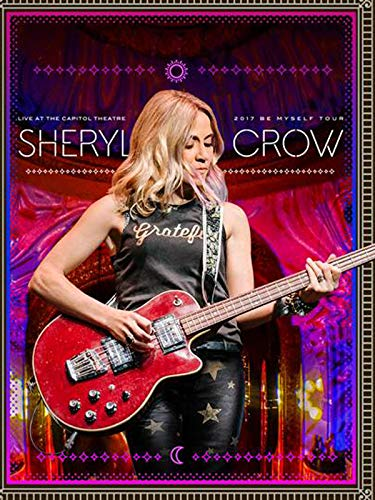 (Sheryl Crow - Live At The Capitol Theater)