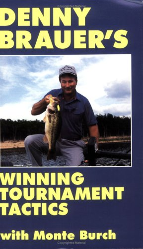 denny-brauers-winning-tournament-tactics