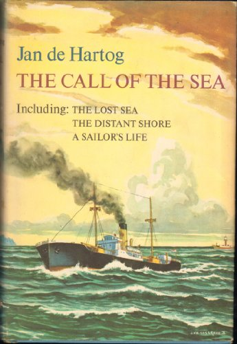 (The Call of the Sea: The Lost Sea, The Distant Shore, and A Sailor's Life)