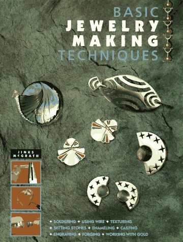 Basic Jewelry Making Techniques by McGrath, Jinks …