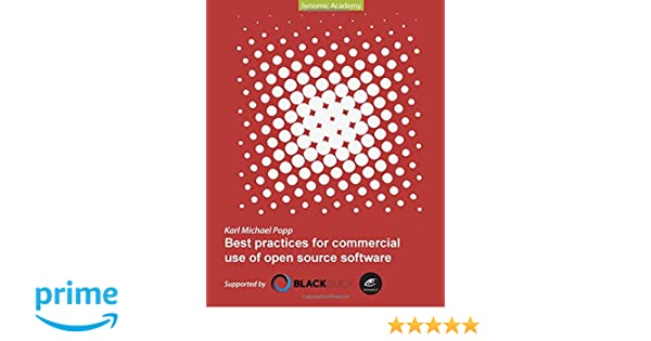 Best Practices for commercial use of open source software: Karl ...