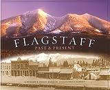 Flagstaff: Past & Present